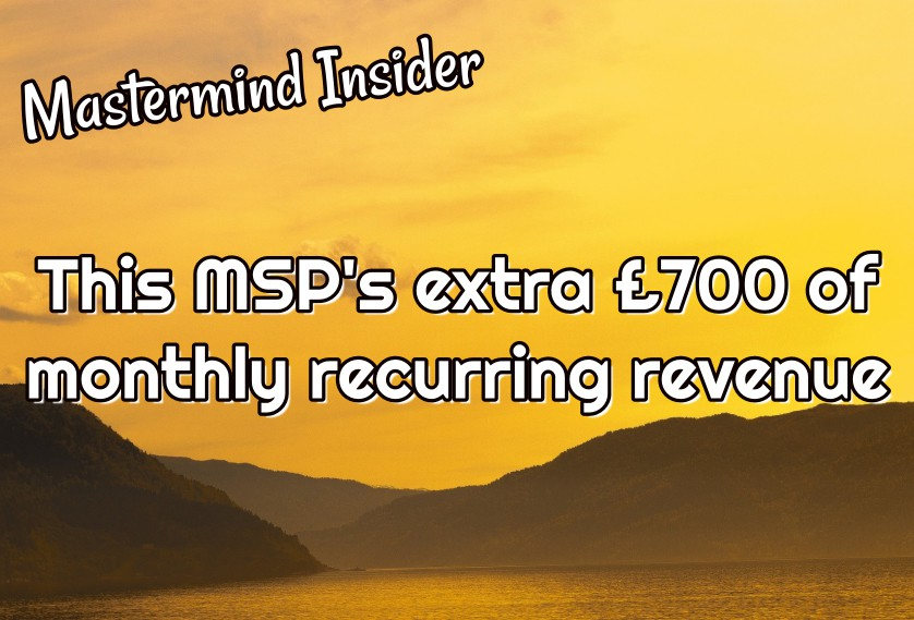 This MSP's extra £700 of monthly recurring revenue