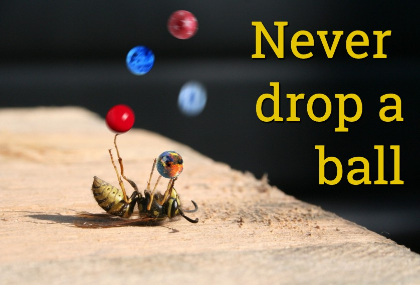 Never drop a ball
