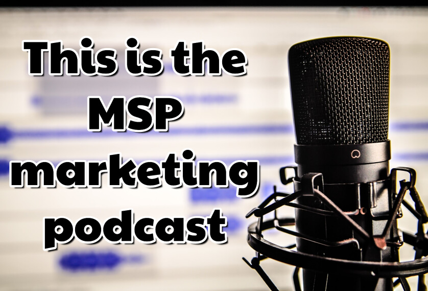 MSP Marketing podcast trailer