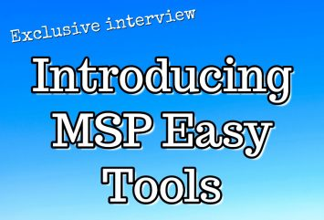 Introducing MSP Easy Tools