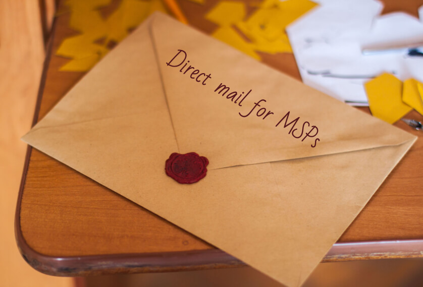 Direct mail for MSPs
